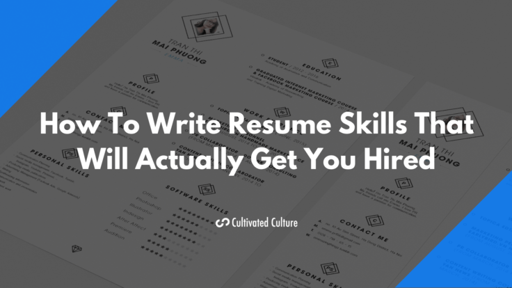 17 Best Resume Skills Examples That Will Win More Jobs