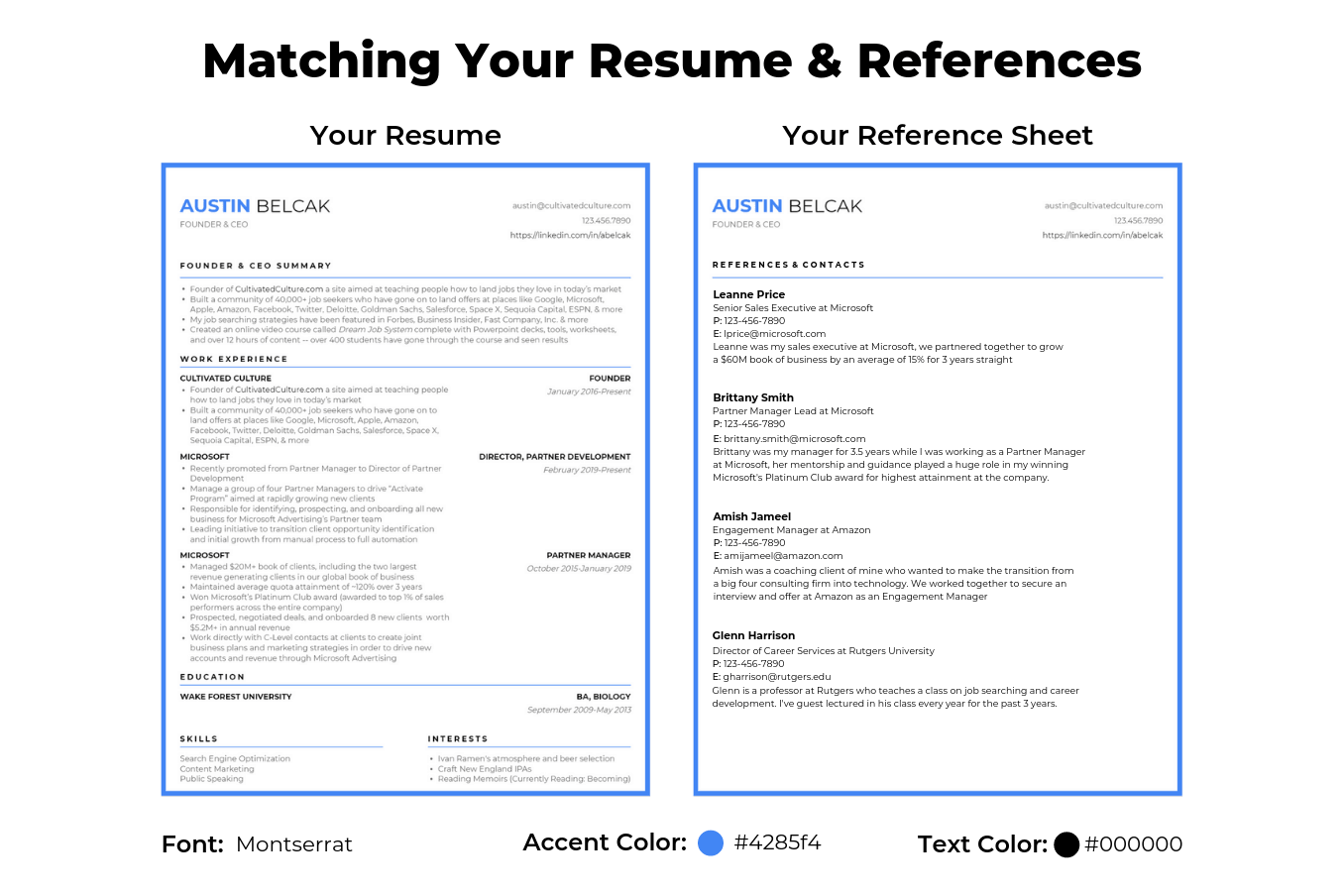 Example of a resume and resume references sheet with matching formats and colors