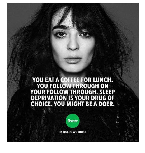 Fiverr Ad About Hustle Culture And Burnout